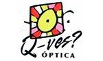 Optica Q-ves?
